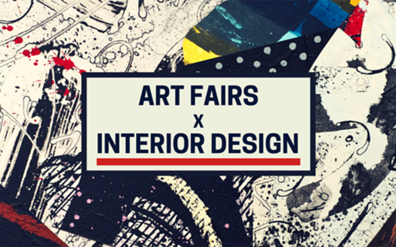 Industry Insights: Why Art Fairs Matter to Interior Designers
