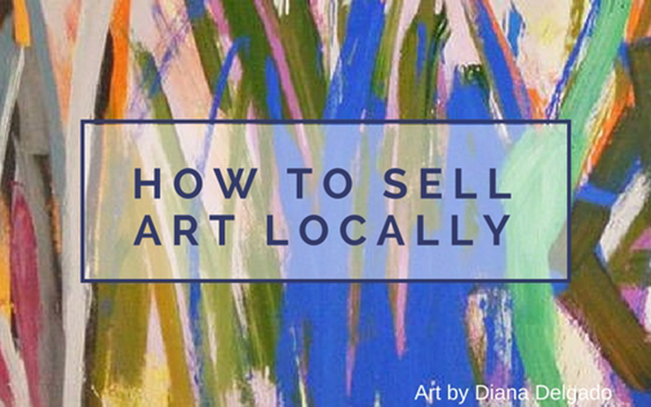 Art-Ed: How to Sell Artwork Locally