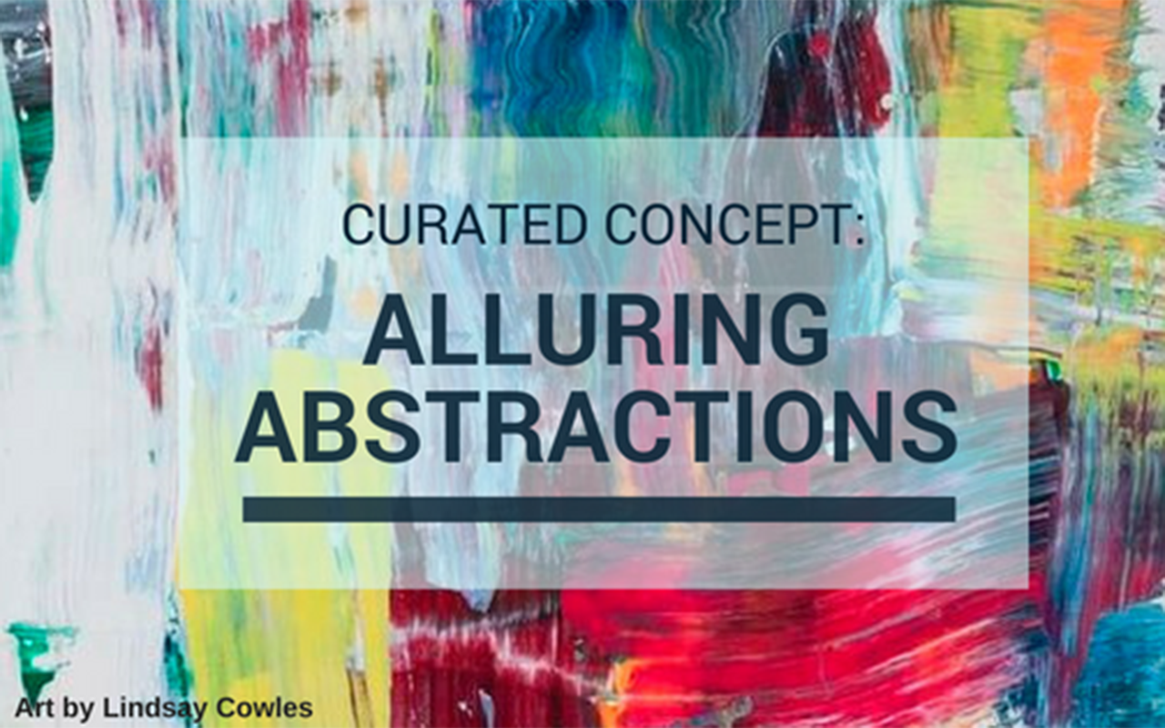 Curated Concept: Alluring Abstractions