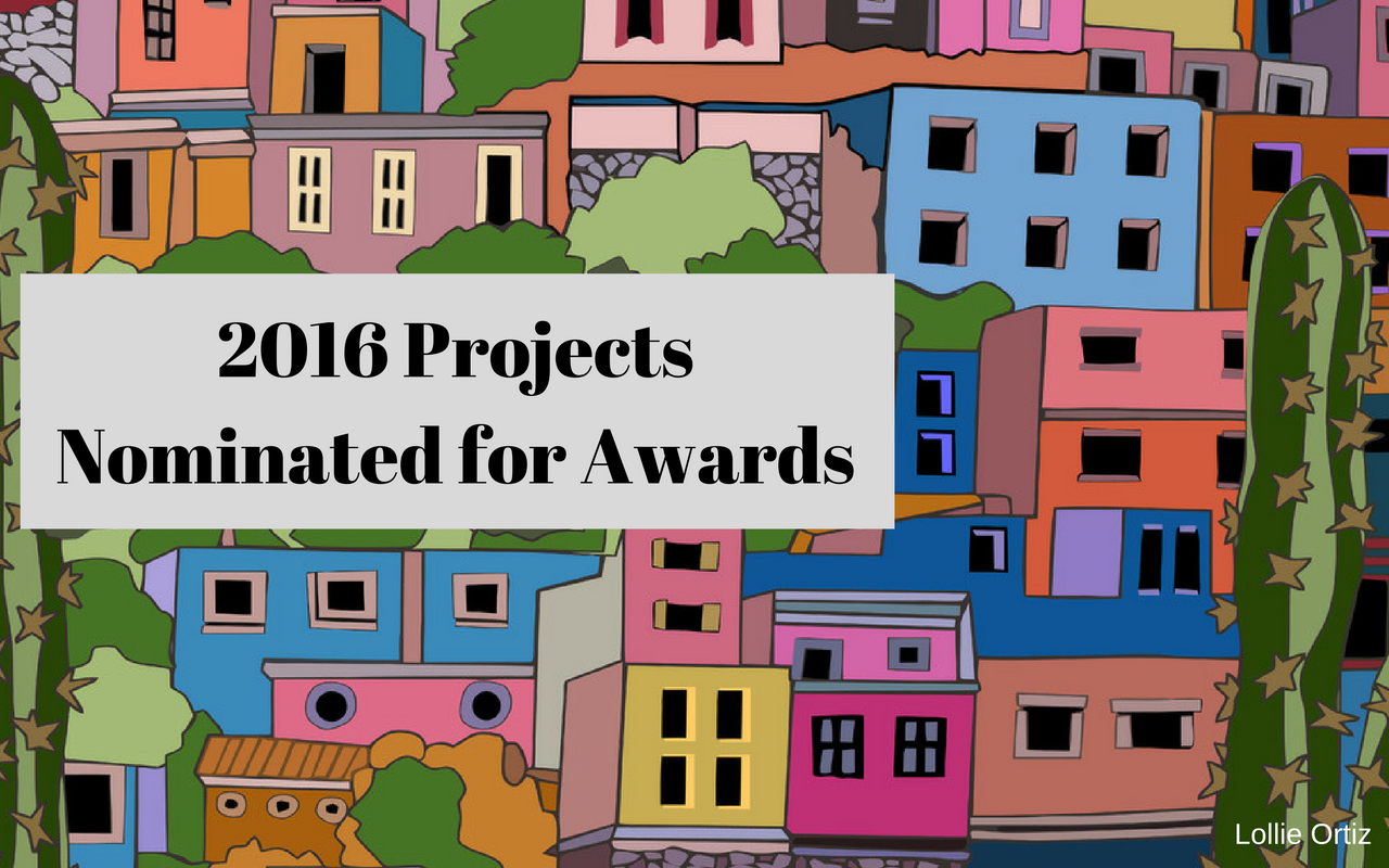 2016 Projects Nominated for Awards